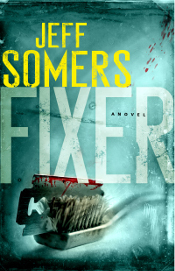 Fixer by Jeff Somers