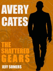 Avery Cates: The Shattered Gears